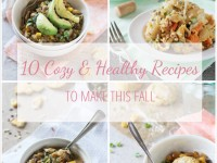 A collection of cozy and healthy recipes to make this fall. Lightened up comfort food! Including soups, casseroles and even pot pie!
