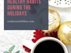 Ready to feel great this holiday season? Let's talk 6 ideas for maintaining healthy habits during the holidays! From planning ahead to practicing gratitude to accountability partners, these tips can all help you feel your best during the festivities!