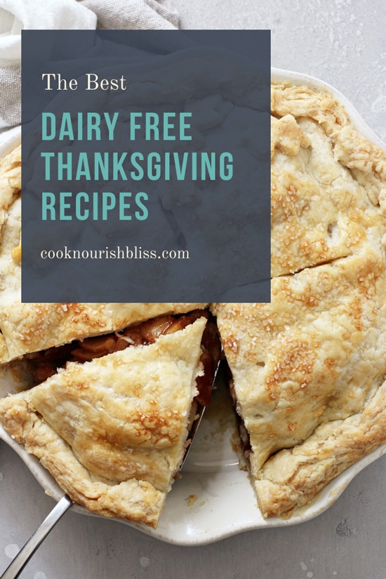 A partially sliced apple pie with text overlay for Dairy Free Thanksgiving Recipes.